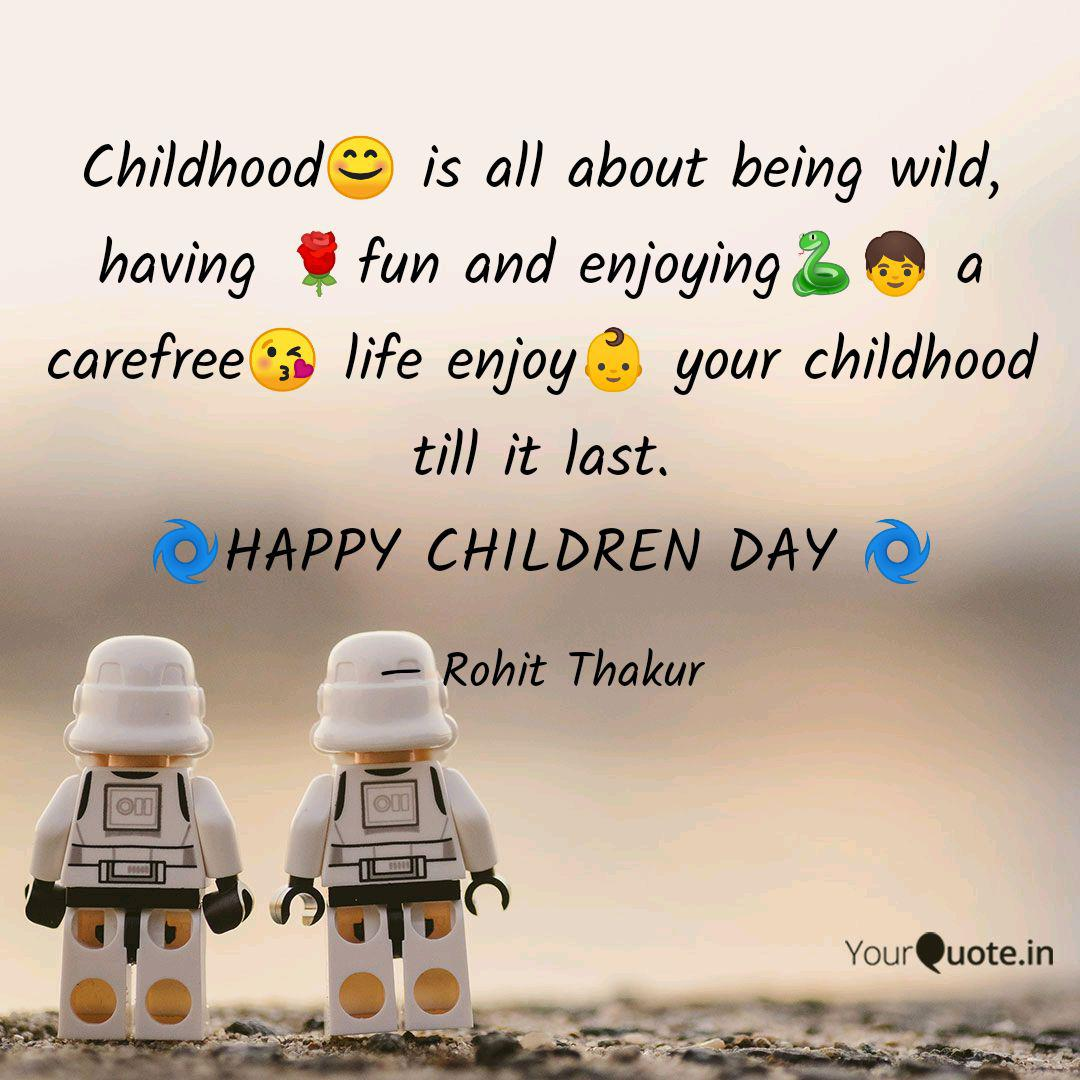 childhood😊 is all about quotes writings by rohit thakur