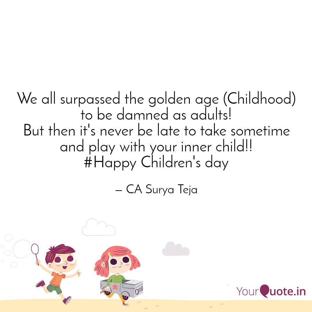 we all surpassed the gold quotes writings by ca surya teja