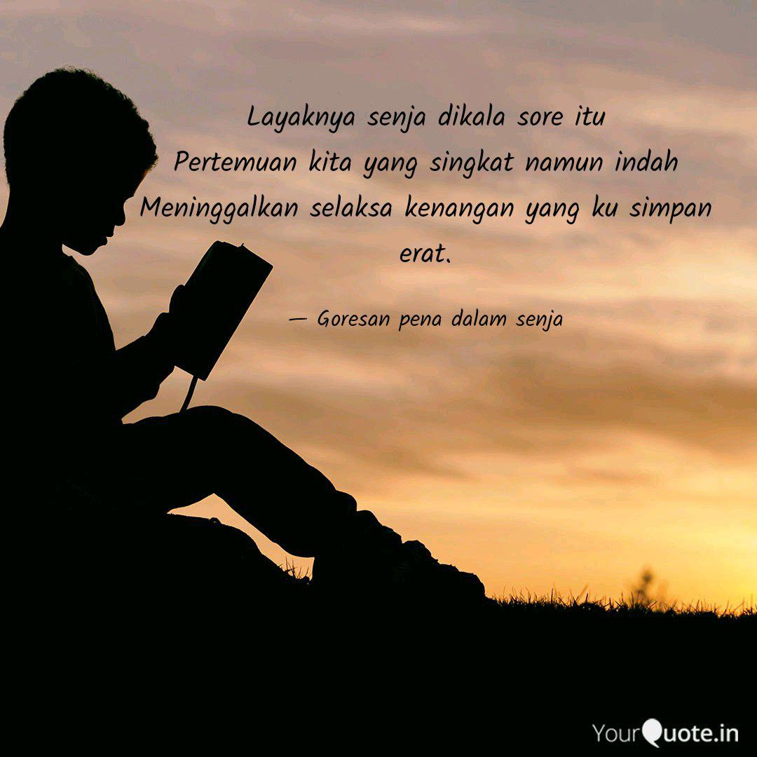 Layaknya Senja Dikala Sor Quotes Writings By