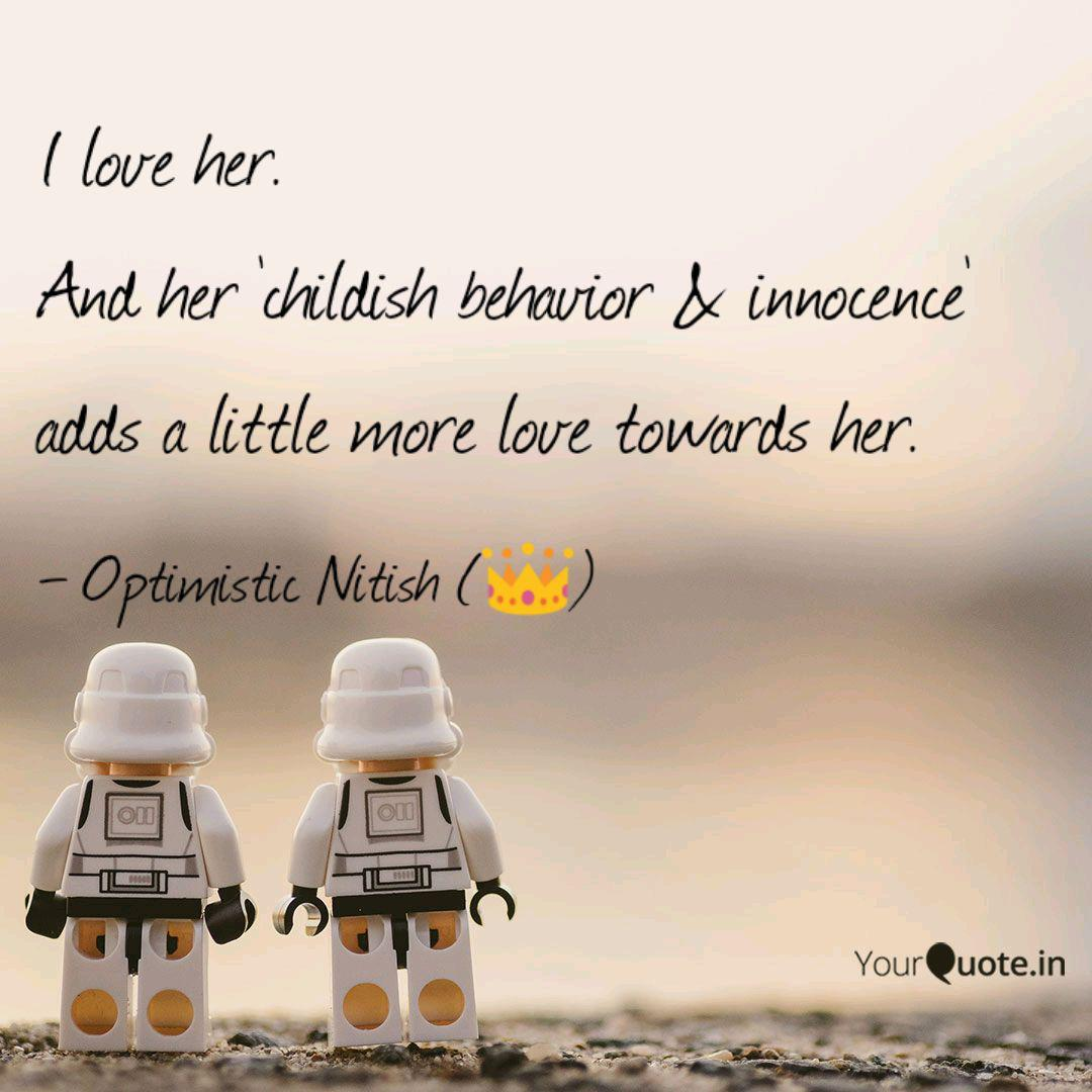 Childish love quotes