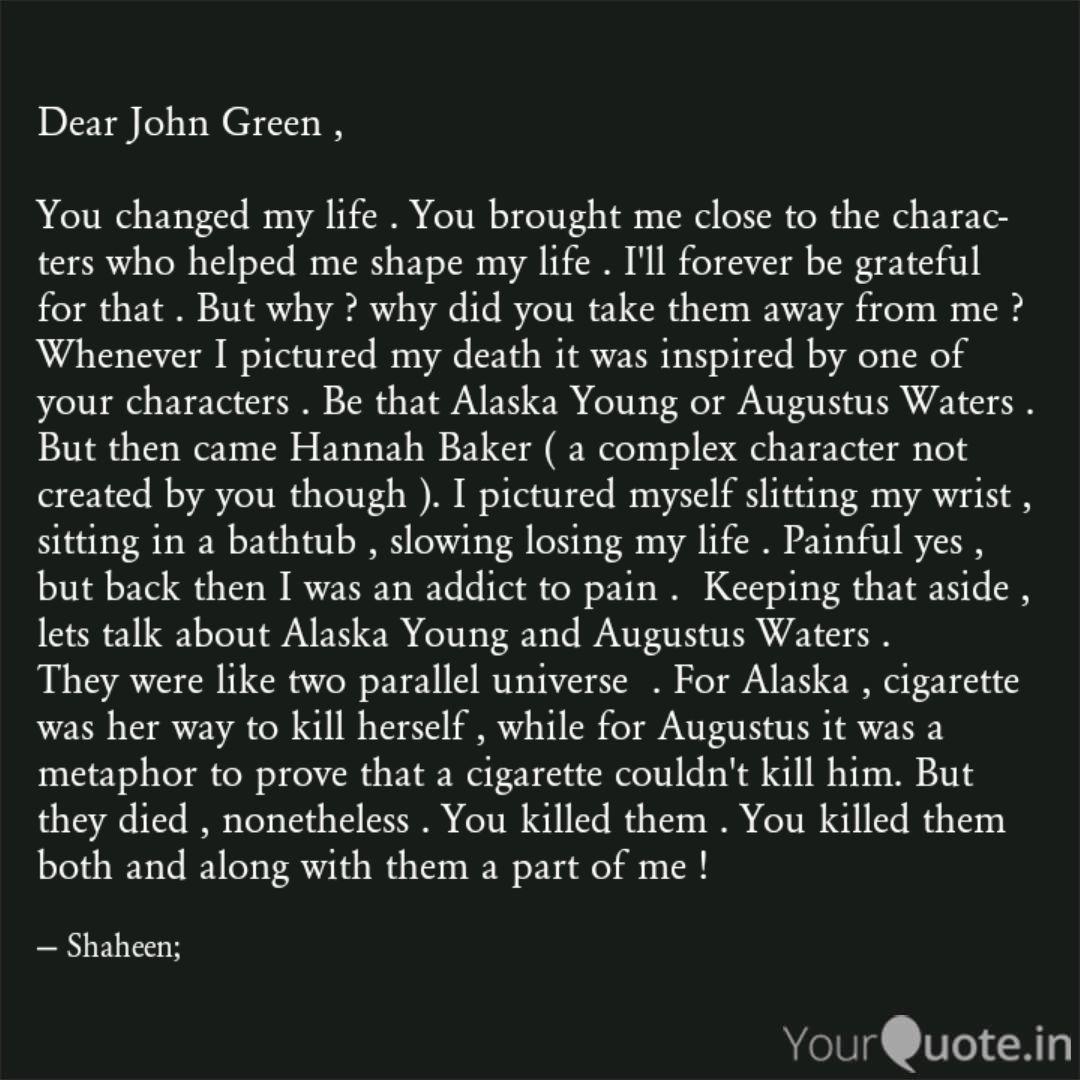 Dear John Green , You ch  Quotes & Writings by Shaheen Shaikh