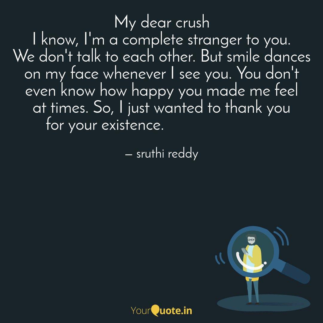 My dear crush   Quotes & Writings by sruthi reddy  YourQuote