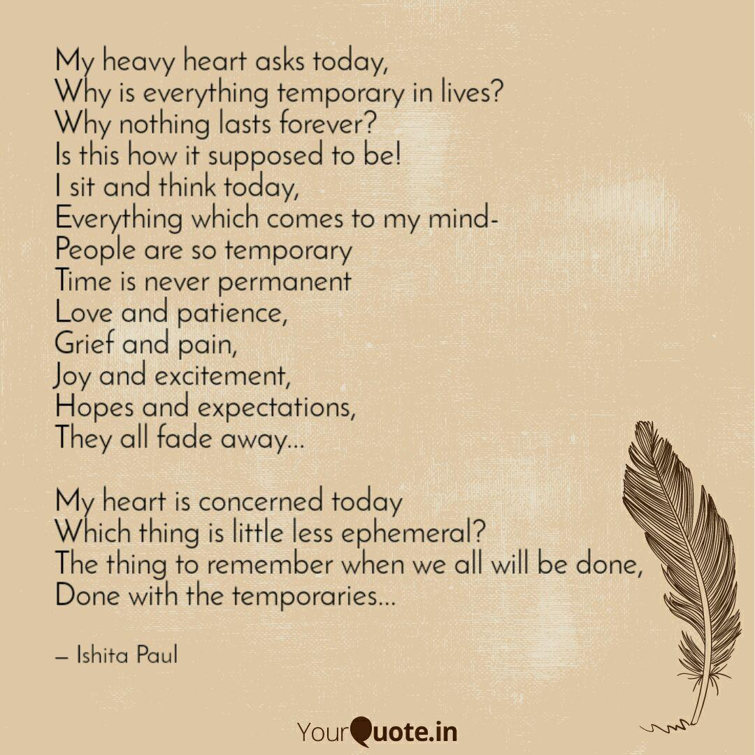 My heavy heart asks today... | Quotes & Writings by Ishita ...