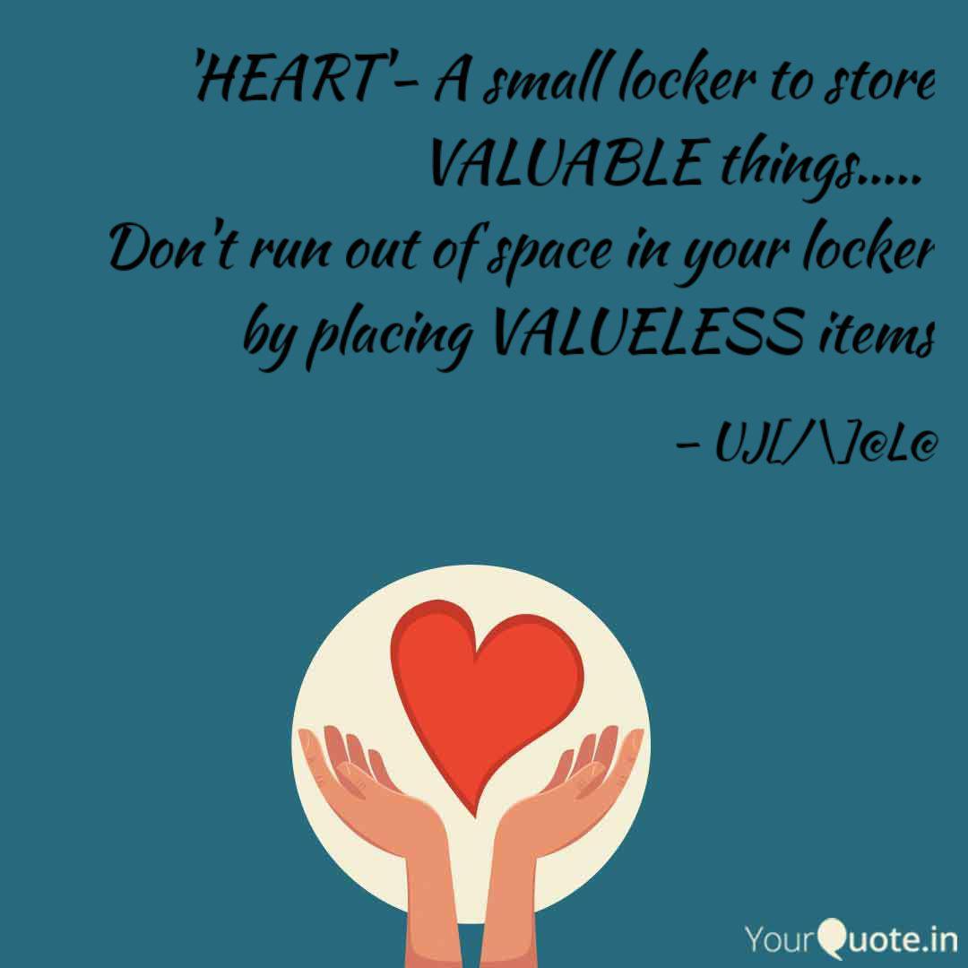 Heart A Small Locker T Quotes Writings By Ujwala Boya