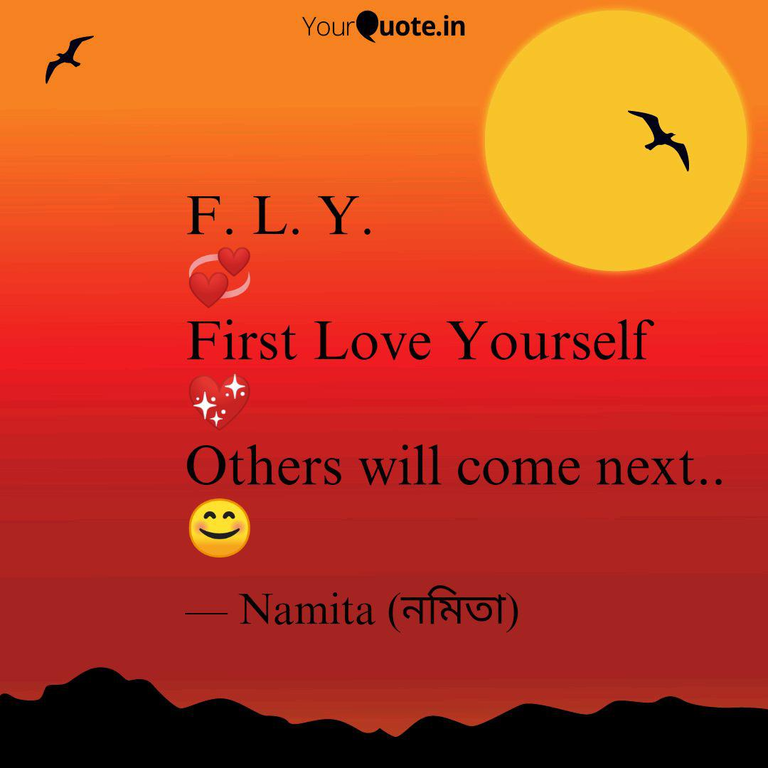 F L Y First Love Yo Quotes Writings By Namita Das Yourquote