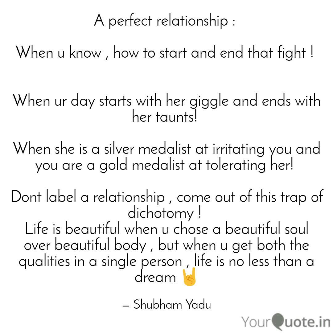 A Perfect Relationship Quotes Writings By Shubham Yadu Yourquote