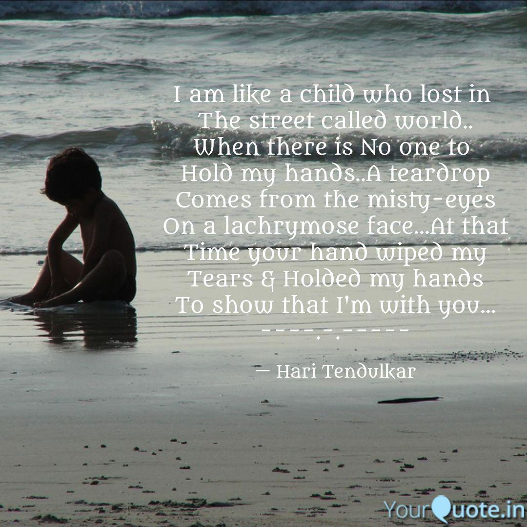 i am like a child who los quotes writings by hari tendulkar