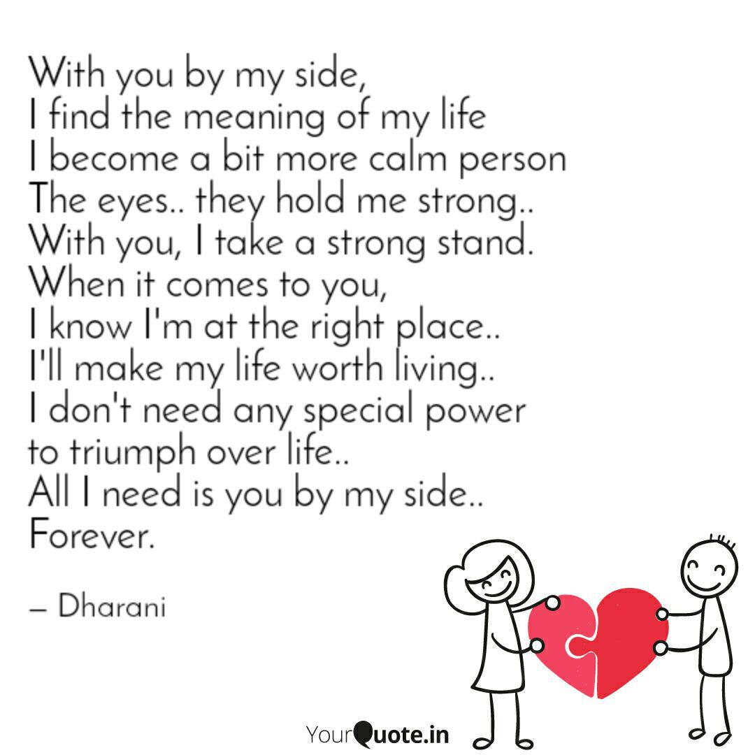 With you by my side, I f...   Quotes & Writings by Dharani ...