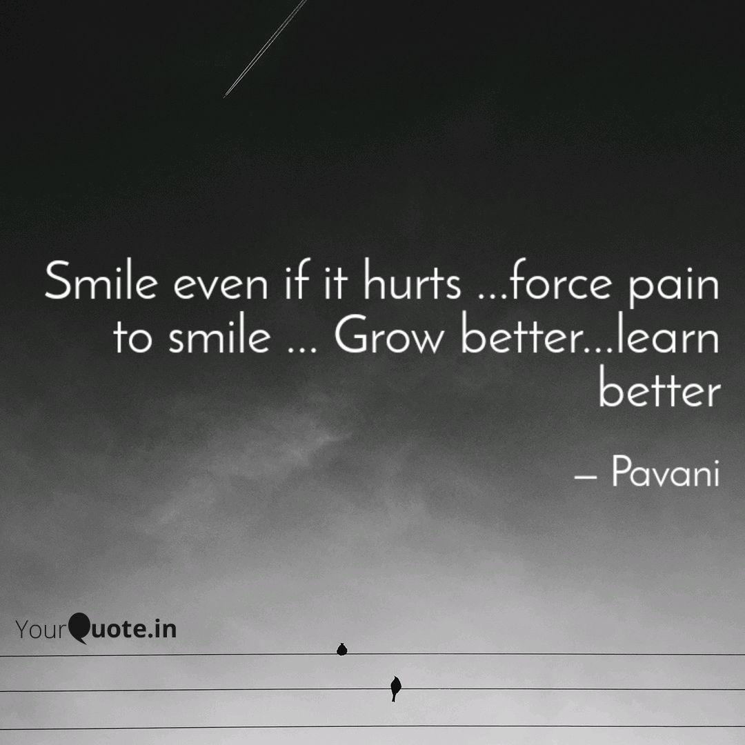smile even if it hurts quotes writings by pavani