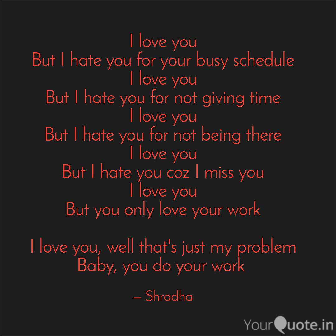 I love you But I hate yo... | Quotes & Writings by Shradha ...