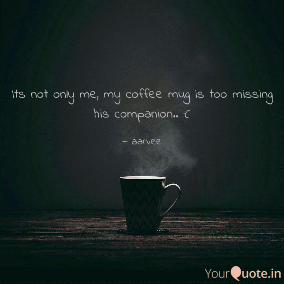 its not only me my coffe quotes writings by ravi vashisht