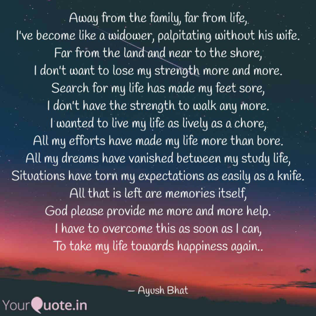away from the family far quotes writings by ayush bhat