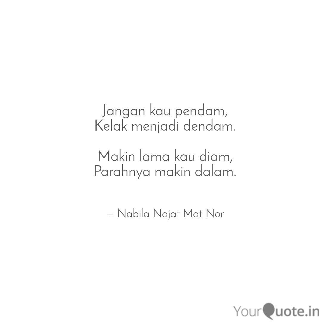 jangan kau pendam kelak quotes writings by nabila najat