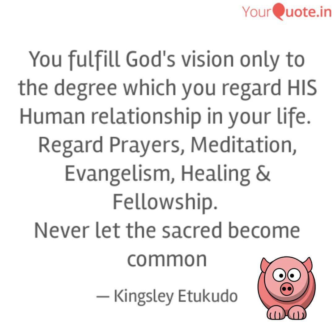you fulfill god s vision quotes writings by kingsley