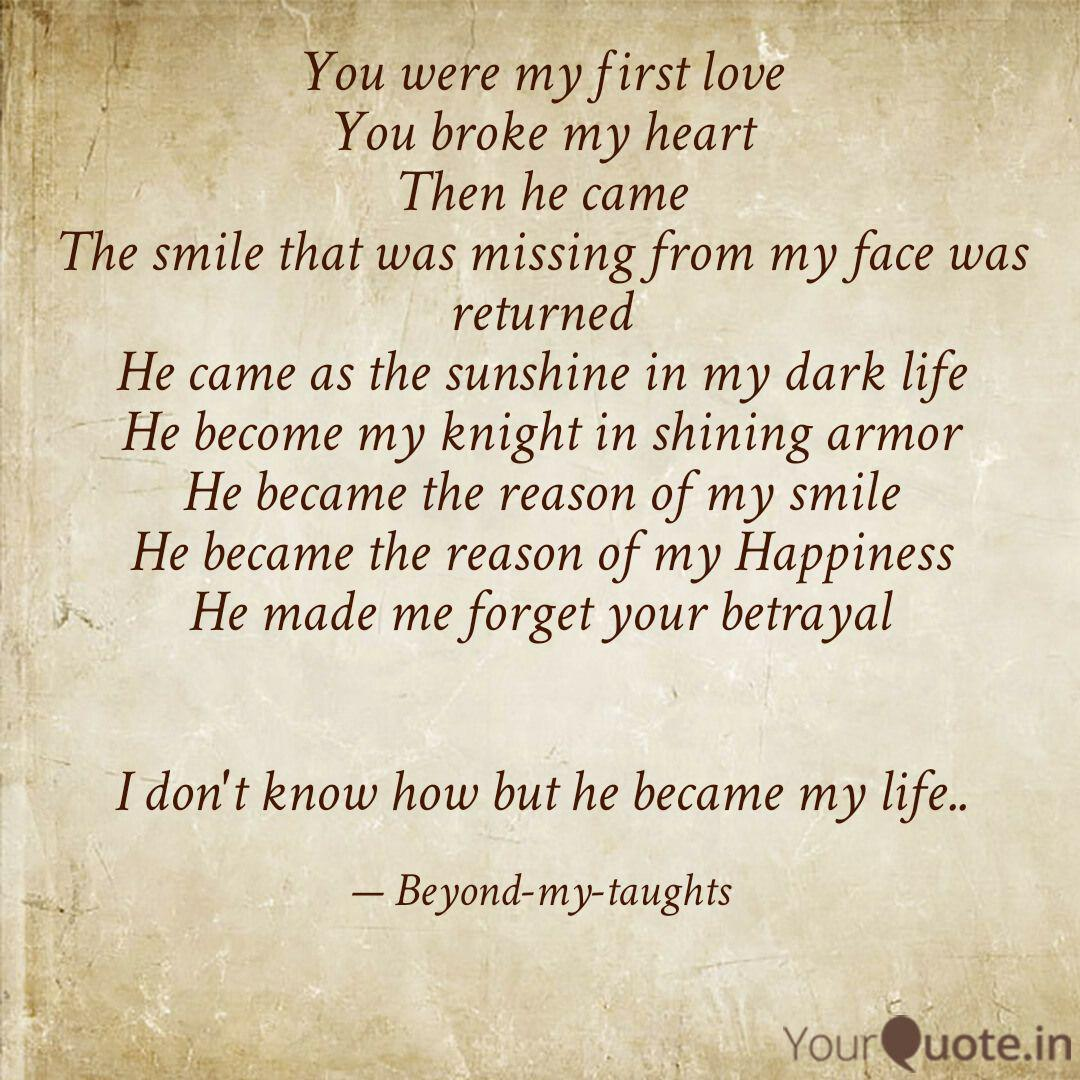 You were my first love Yo  Quotes & Writings by shalini menon