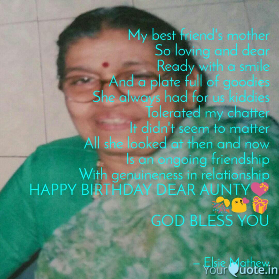 My Best Friend S Mother S Quotes Writings By Elsie Mathew