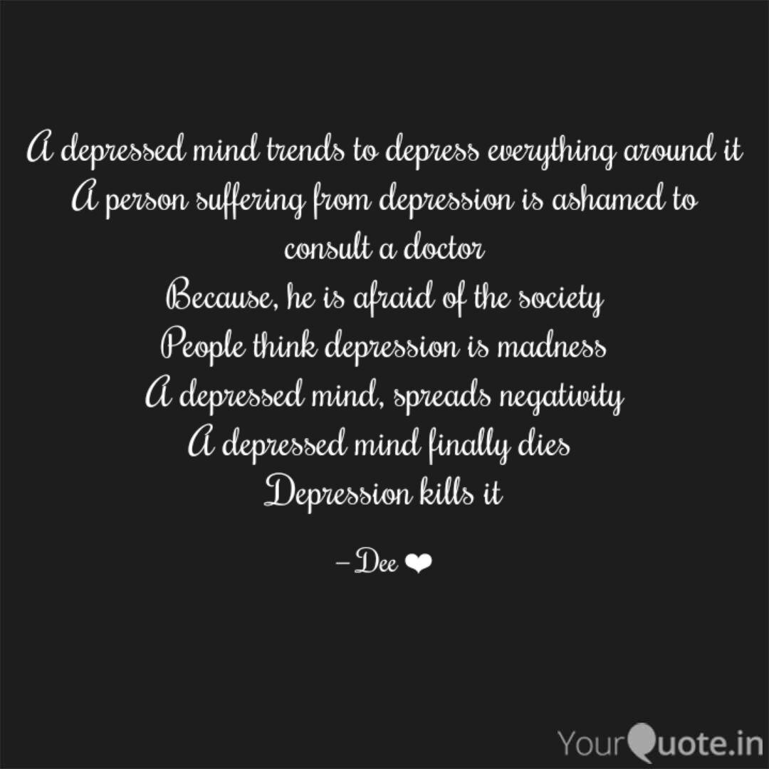 a depressed mind trends t quotes writings by deeksha