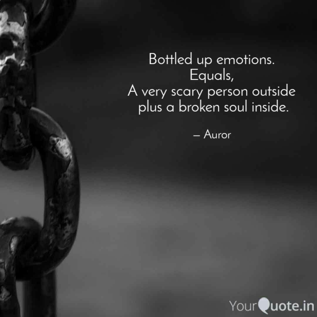 Bottled up emotions. Equa...   Quotes & Writings by Ramya ...