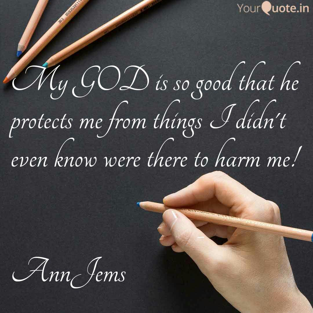 My GOD is so good that he... | Quotes & Writings by Annie ...