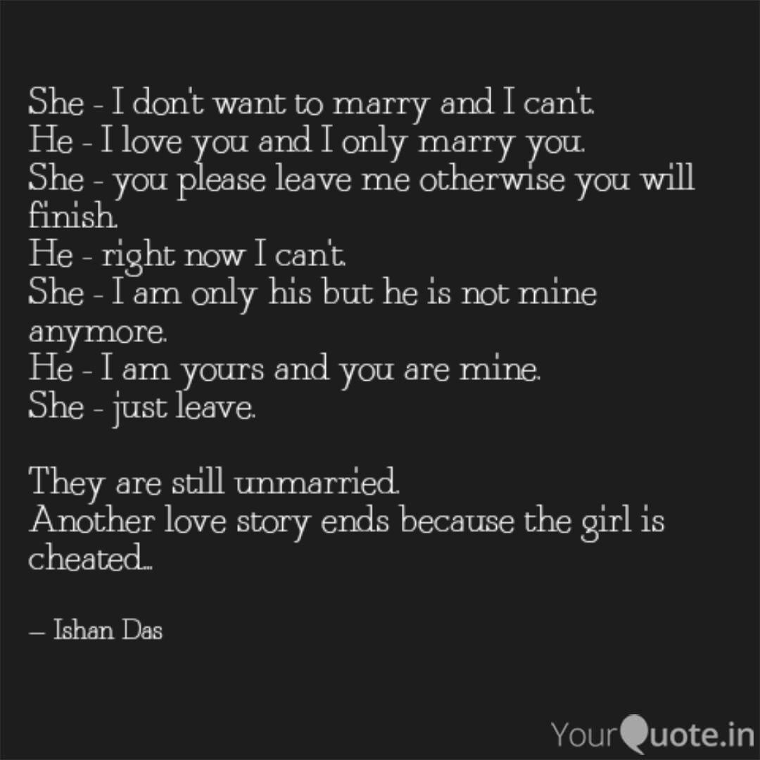 She I Don T Want To Mar Quotes Writings By Ishan Das