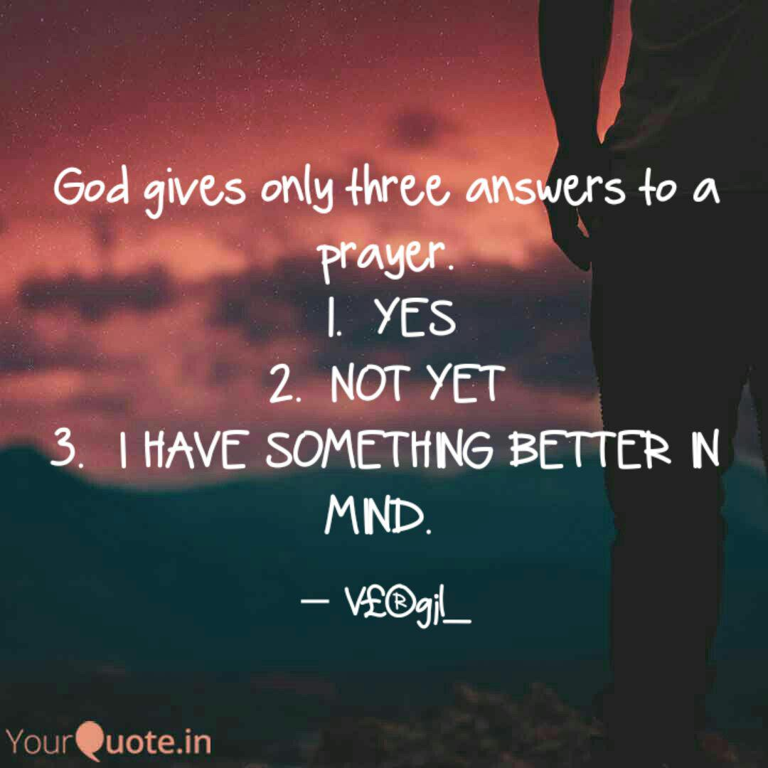 god gives only three answ quotes writings by shitiz gupta