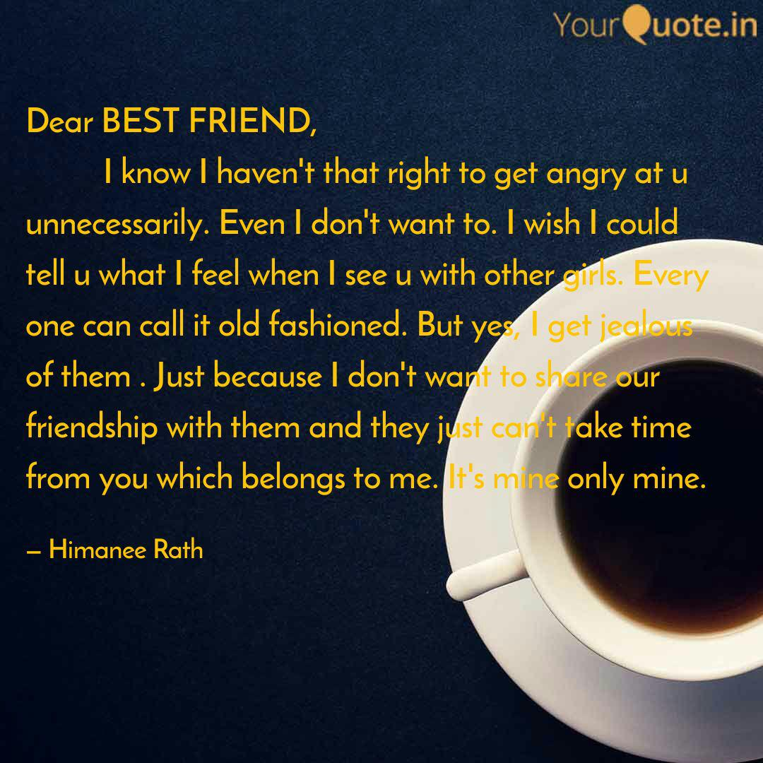 dear best friend quotes writings by himanee rath yourquote