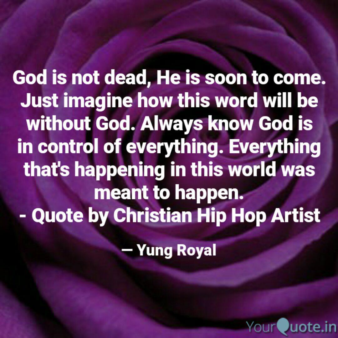 god is not dead he is so quotes writings by jaleel mcclain