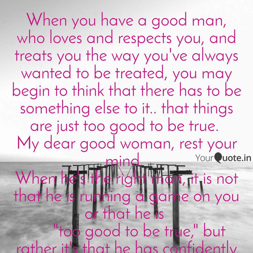 When you have a good man,... | Quotes & Writings by Patrick ...