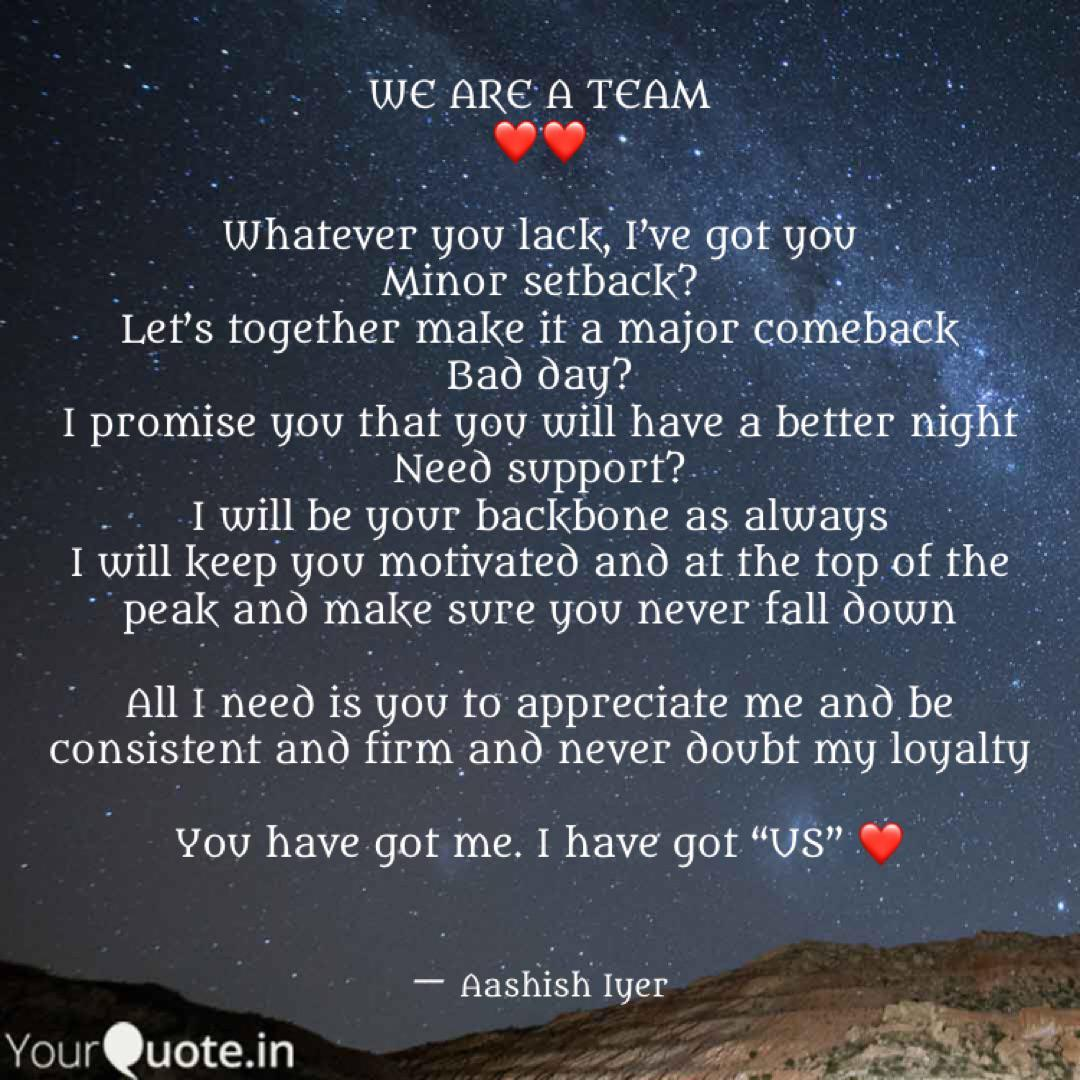 WE ARE A TEAM ❤️❤️ What... | Quotes & Writings by ...