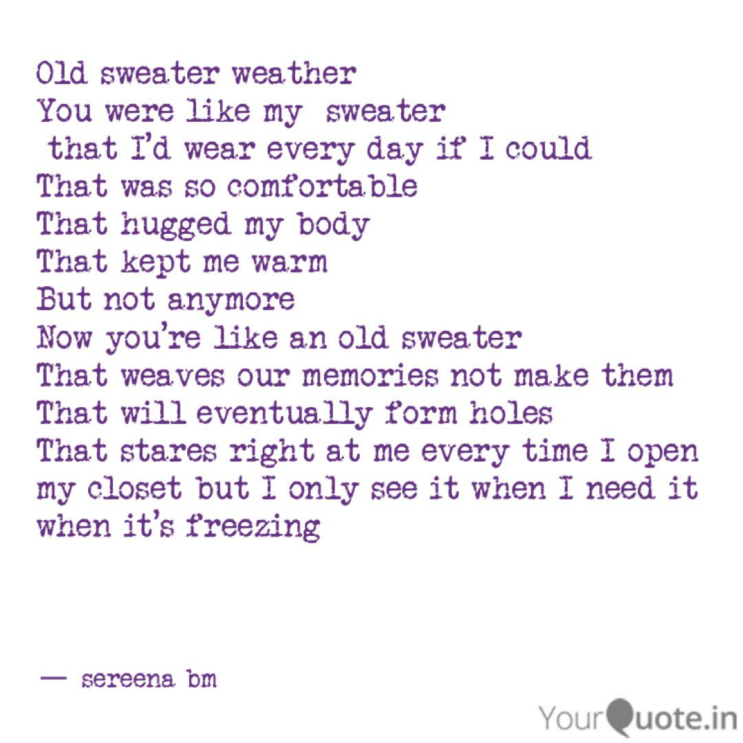 Old sweater weather You ... | Quotes & Writings by sereena ...