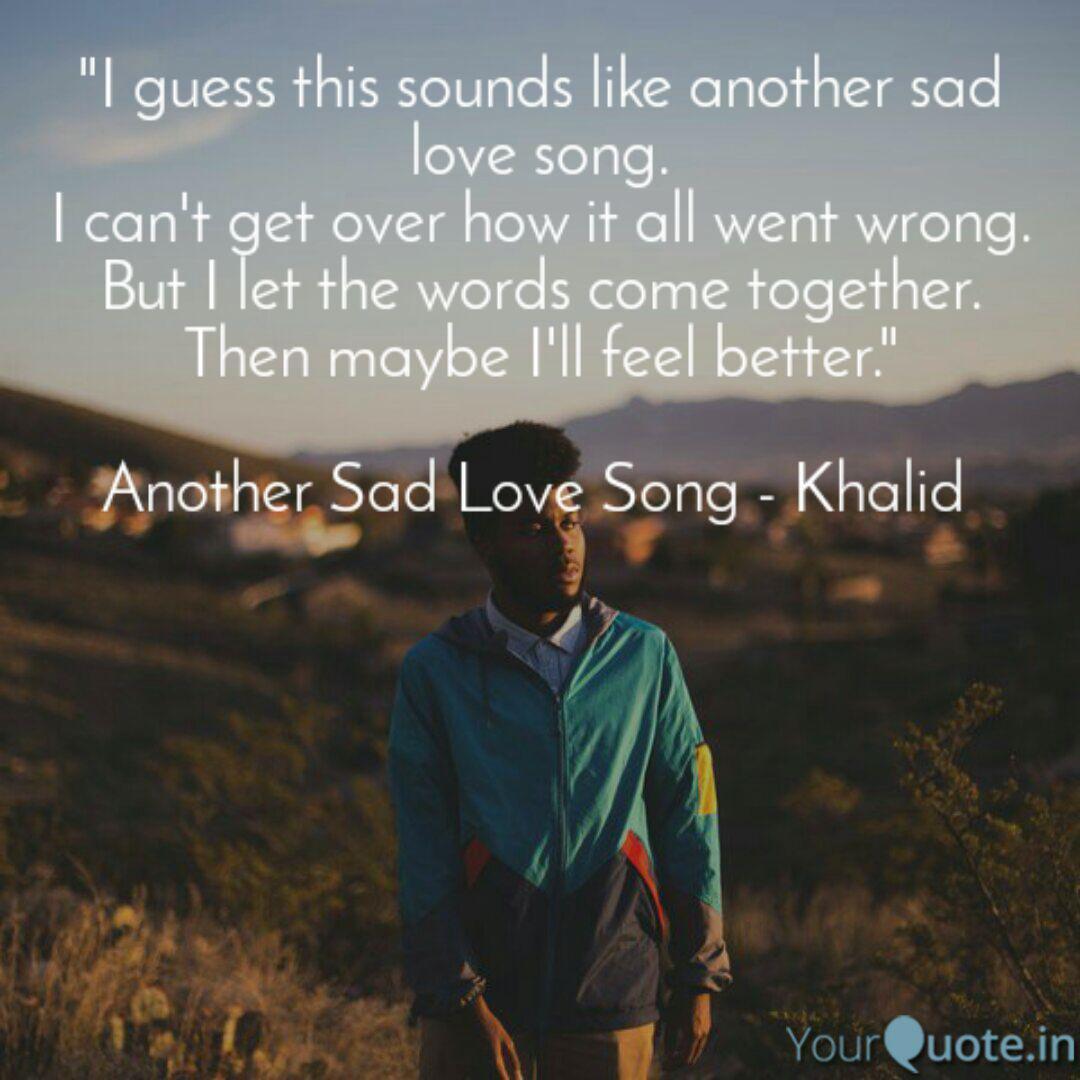 Quotes song sad love Sad Love