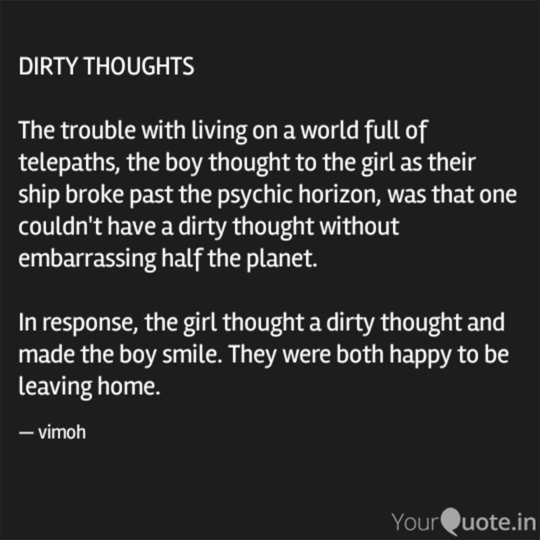 DIRTY THOUGHTS The tro...   Quotes & Writings by Vijayendra ...