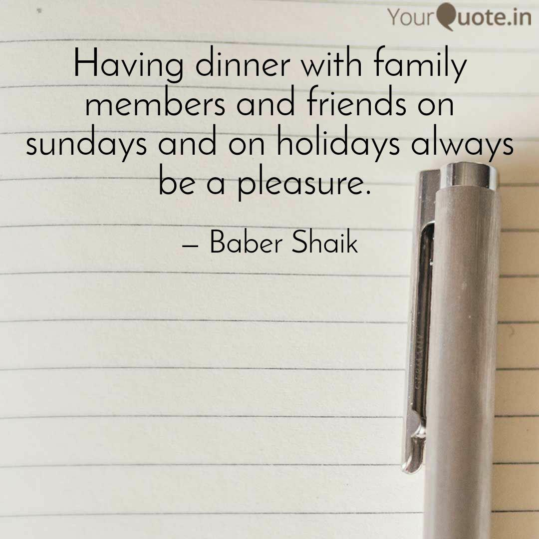having dinner family quotes writings by iam urs