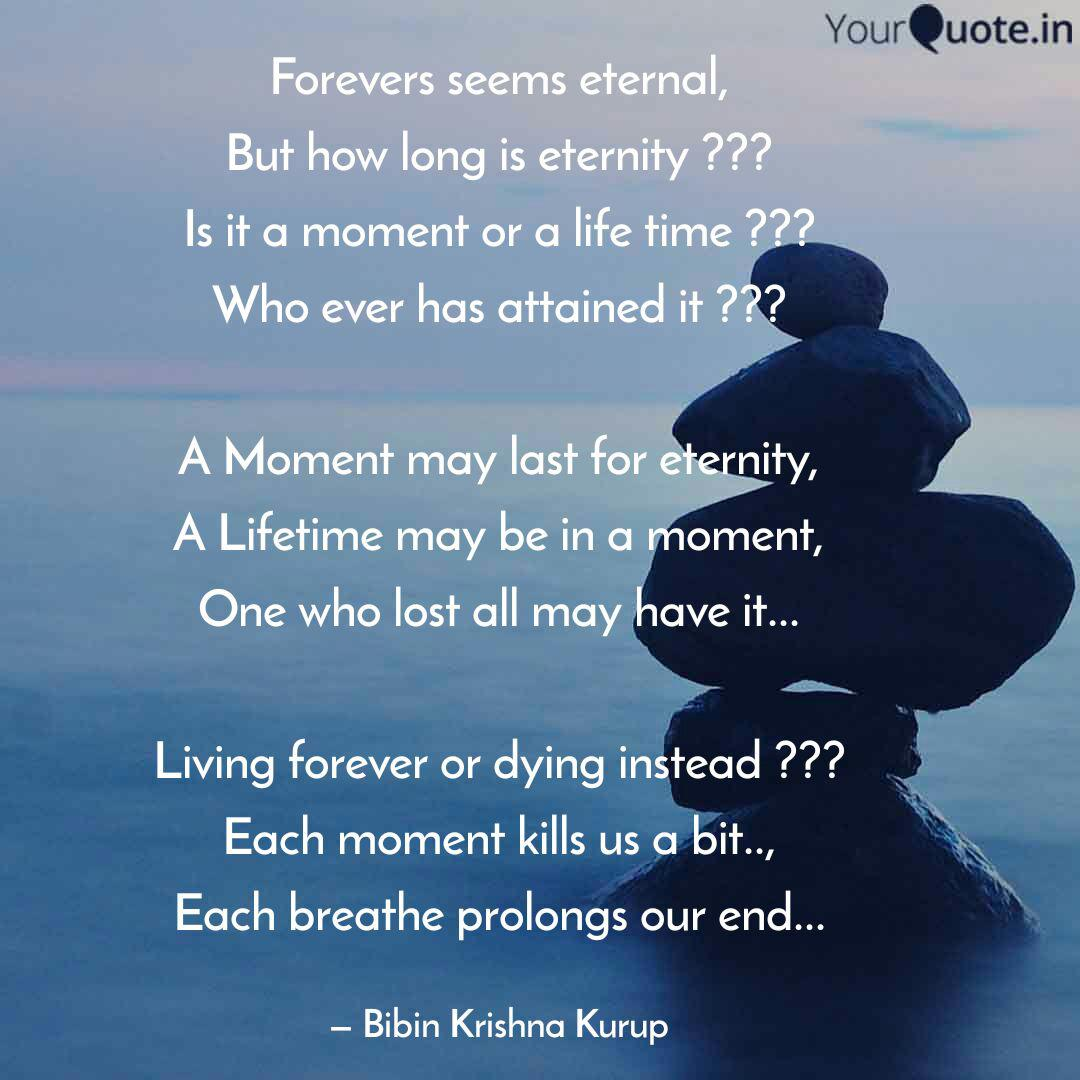 Forevers Seems Eternal B Quotes Writings By Bibin Krishna Kurup Yourquote