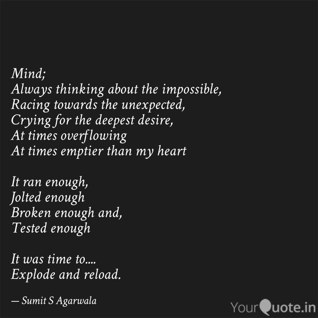 Mind Always Thinking Abo Quotes Writings By Sumit S Agarwala Yourquote