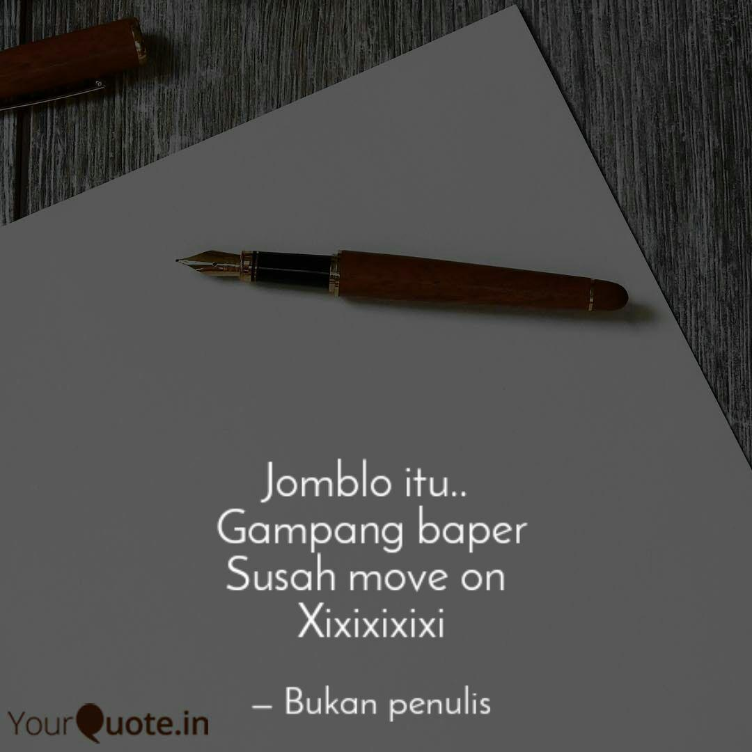 jomblo itu gampang bap quotes writings by nia thok