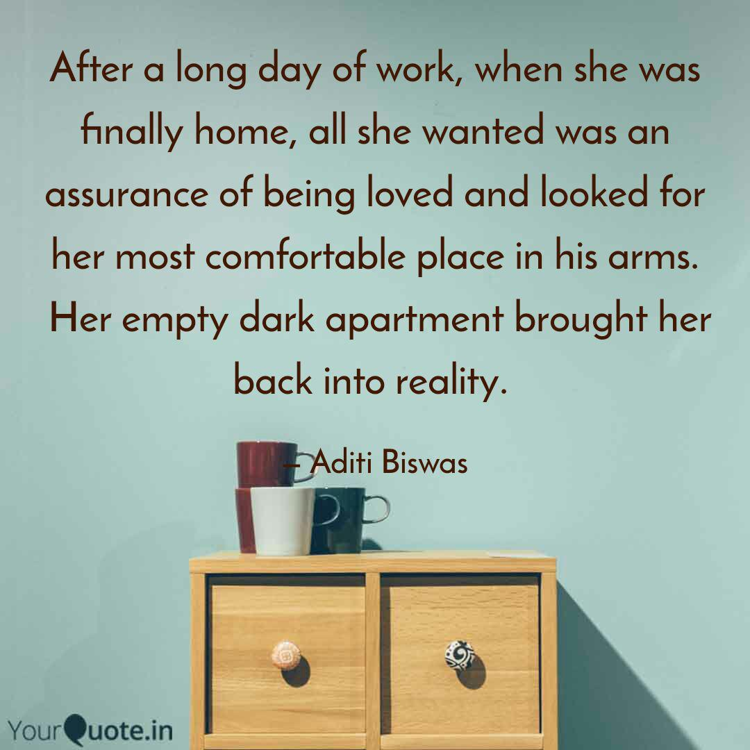 after a long day of work quotes writings by aditi biswas