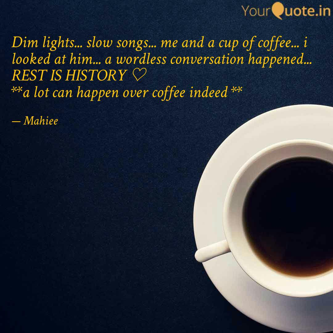 dim lights slow songs quotes writings by mehak nayyar