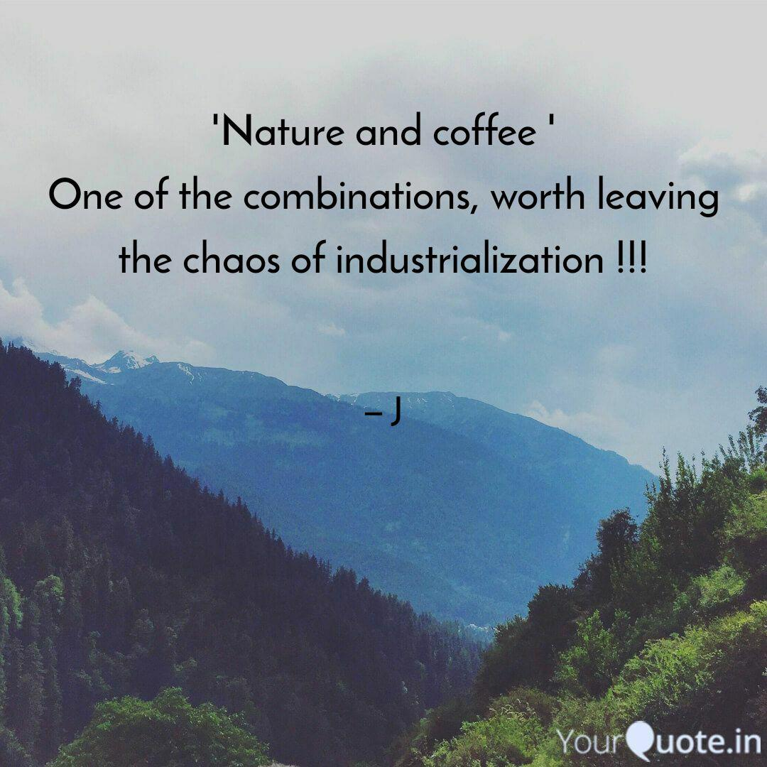 nature and coffee one quotes writings by janhvi pandey