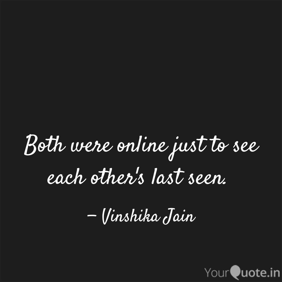 Best Lastseen Quotes Status Shayari Poetry Thoughts Yourquote