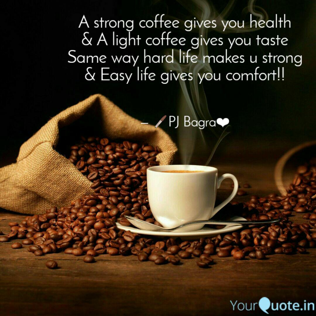 a strong coffee gives you quotes writings by pritika jain