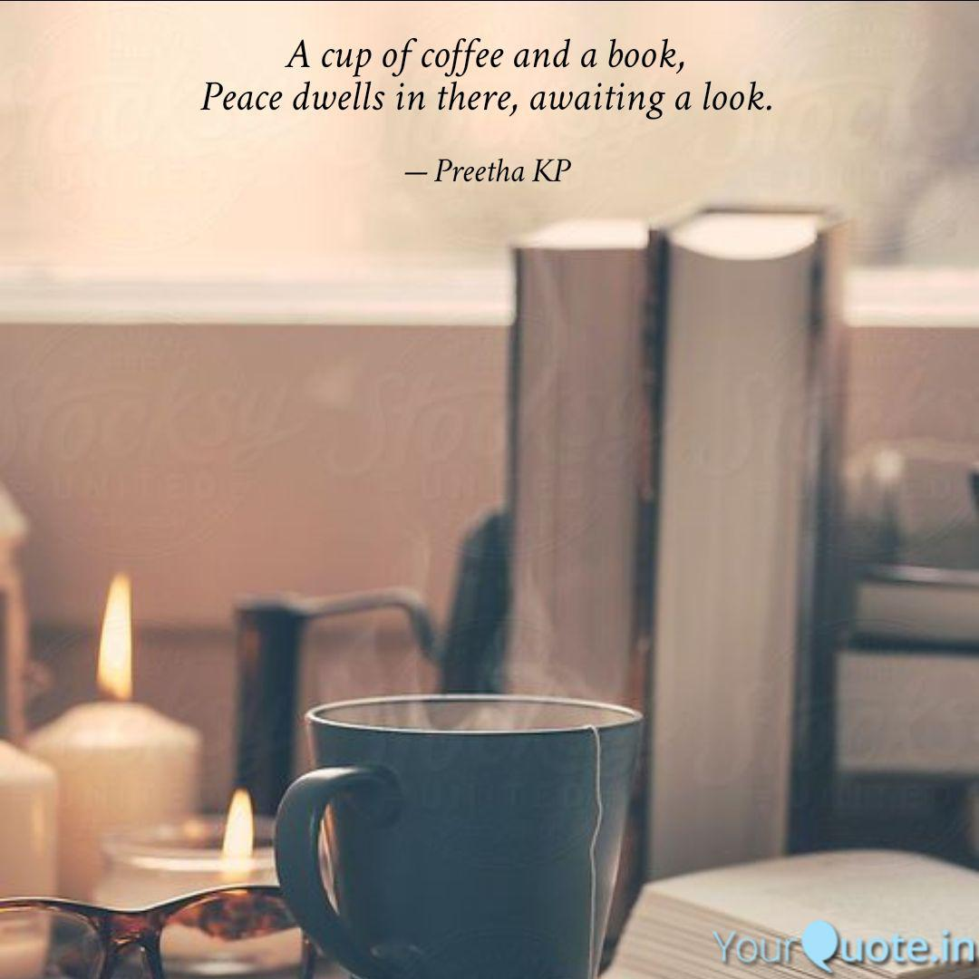 a cup of coffee and a boo quotes writings by preetha kp