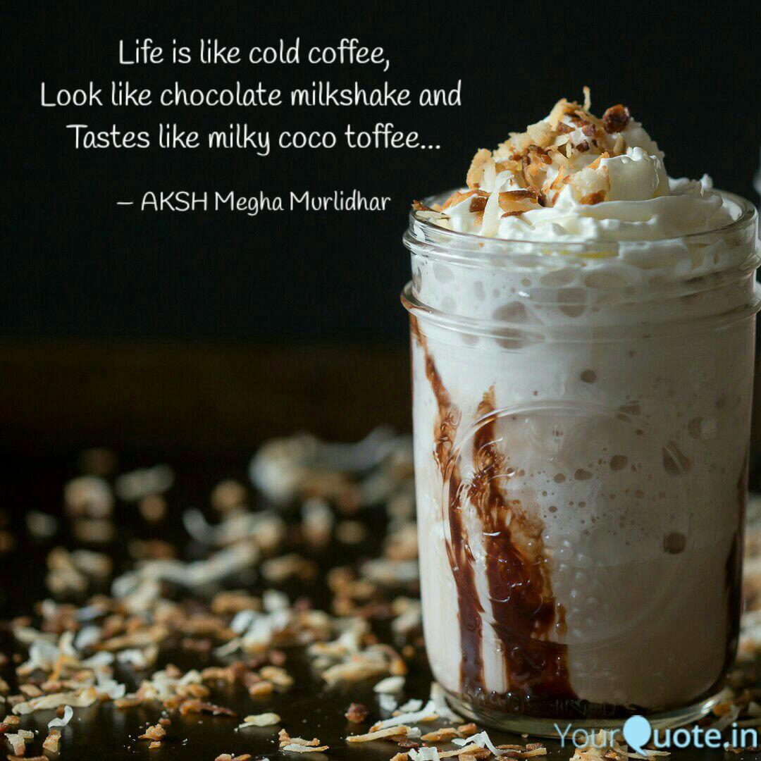 life is like cold coffee quotes writings by akshay charde