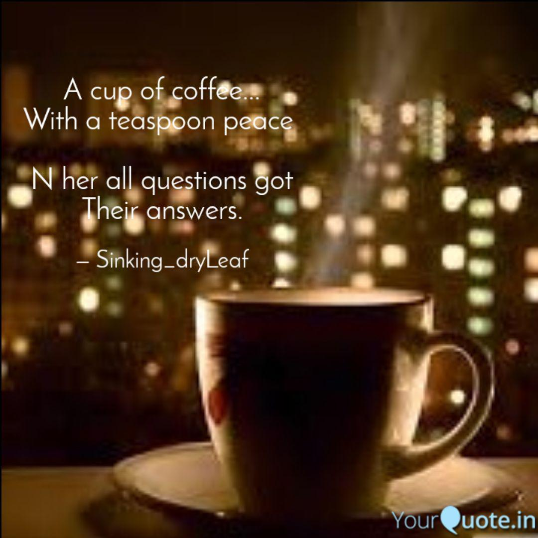 a cup of coffee a quotes writings by anjali