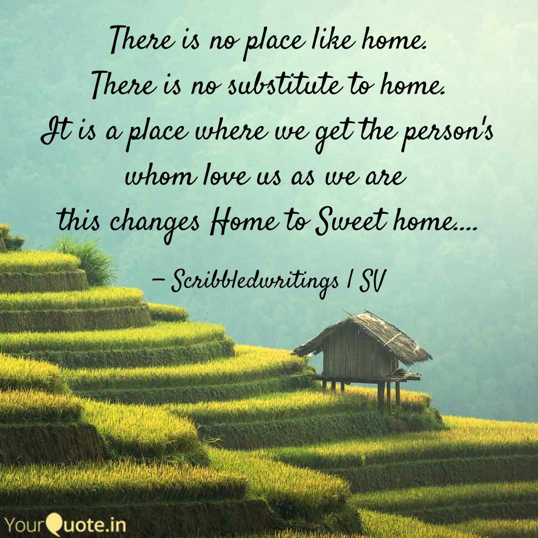 There Is No Place Like Ho Quotes Writings By Satya