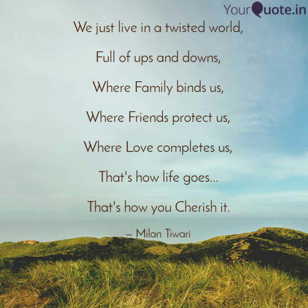 we just live in a twisted quotes writings by milan tiwari