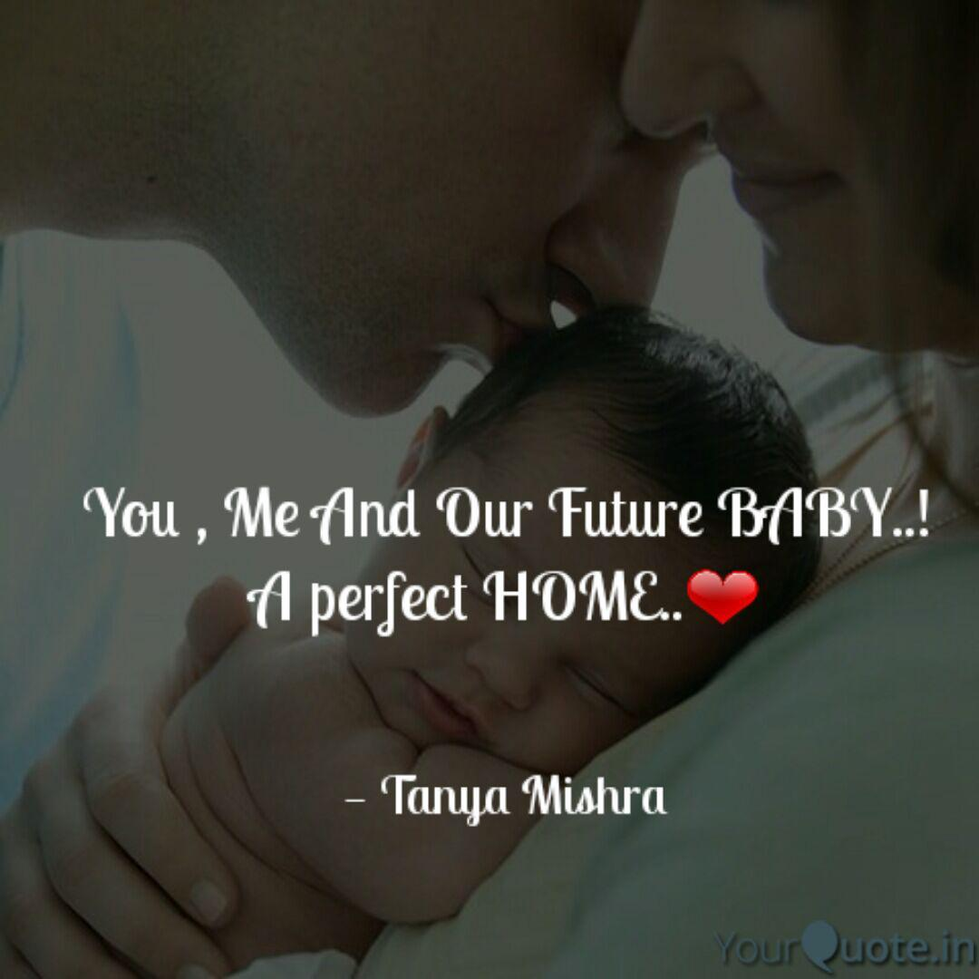 You , Me And Our Future B... | Quotes & Writings by Tanya ...