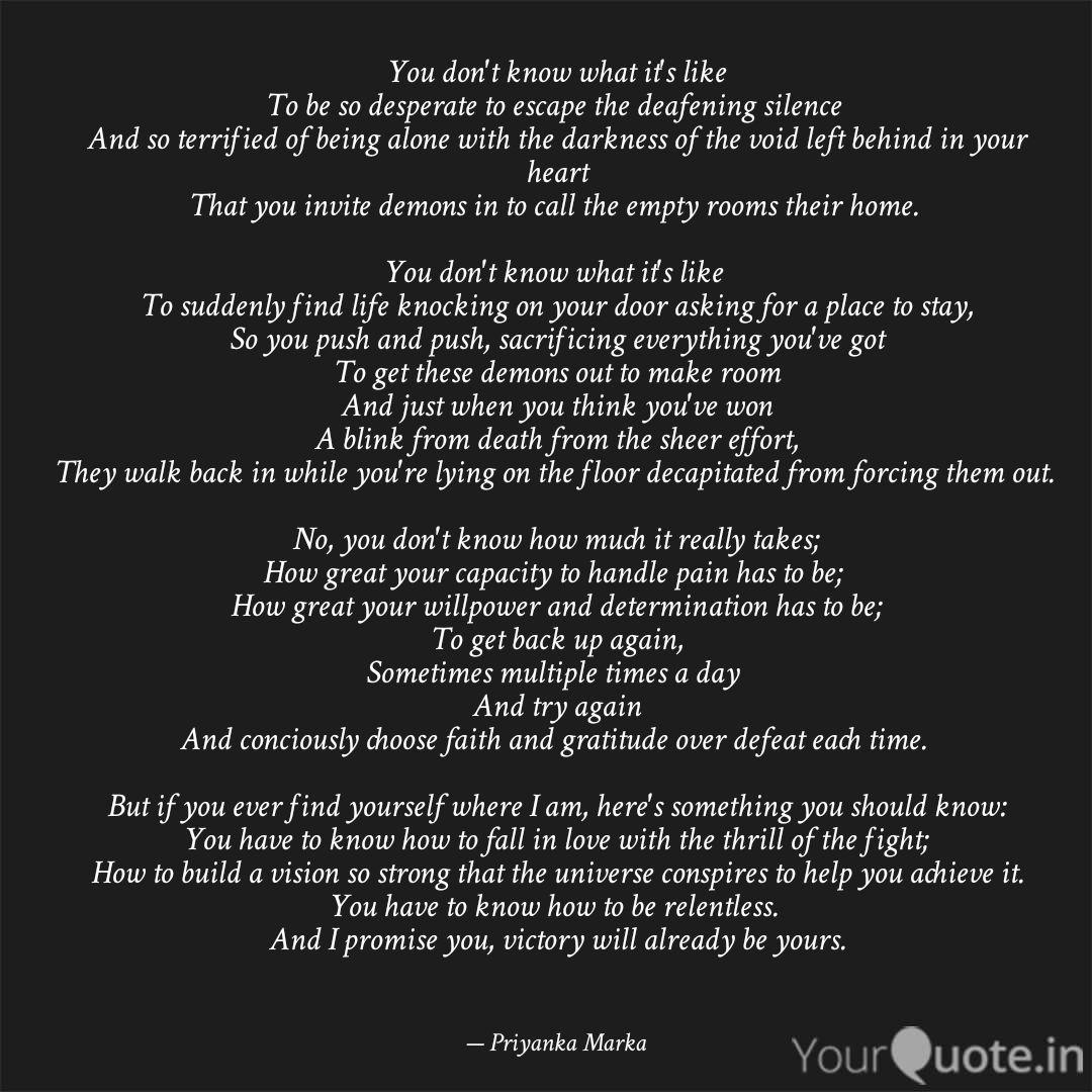 You Don T Know What It S Quotes Writings By Priyanka Marka Yourquote I told you i would find you. you don t know what it s quotes