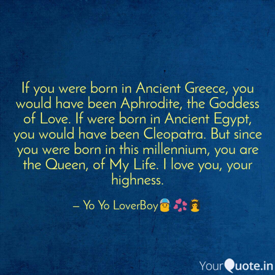 If You Were Born In Ancie Quotes Writings By Hrithik