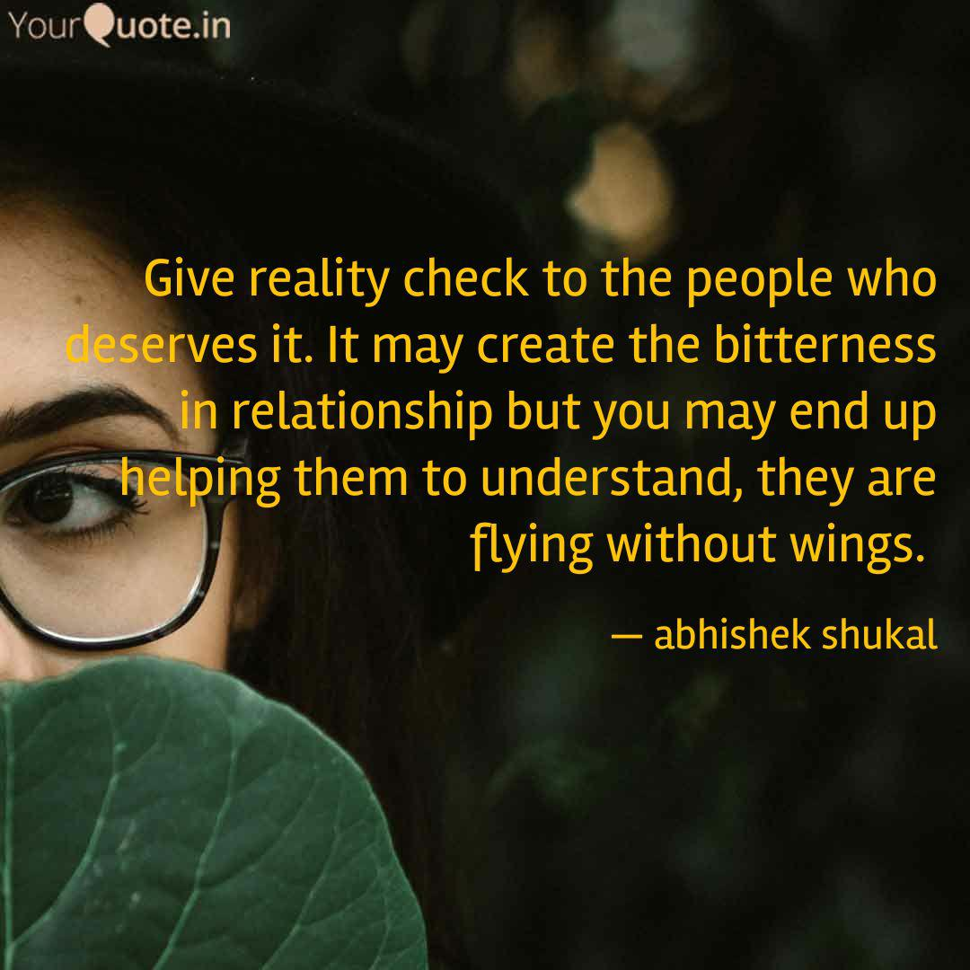 Give reality check to the...   Quotes & Writings by abhishek ...